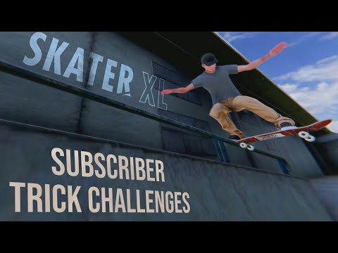 Skater XL - Crazy Trick Challenges From SUBSCRIBERS