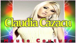 Claudia Cazacu - Haute Couture Podcast - Episode 024 (Original Mix) 2013