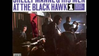 Shelly Manne+His Men At The Black Hawk - Our Delight
