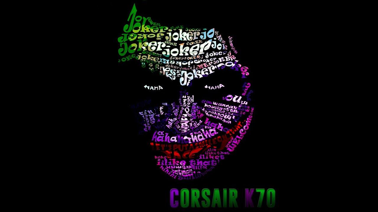 Corsair RGB K70 - The Joker - Custom Profile