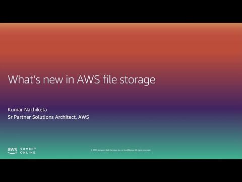 What's New in AWS File Storage - Level 300 (United States)