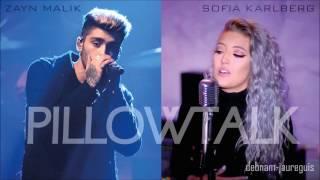 Pillowtalk (Zayn & Sofia Karlberg duet)