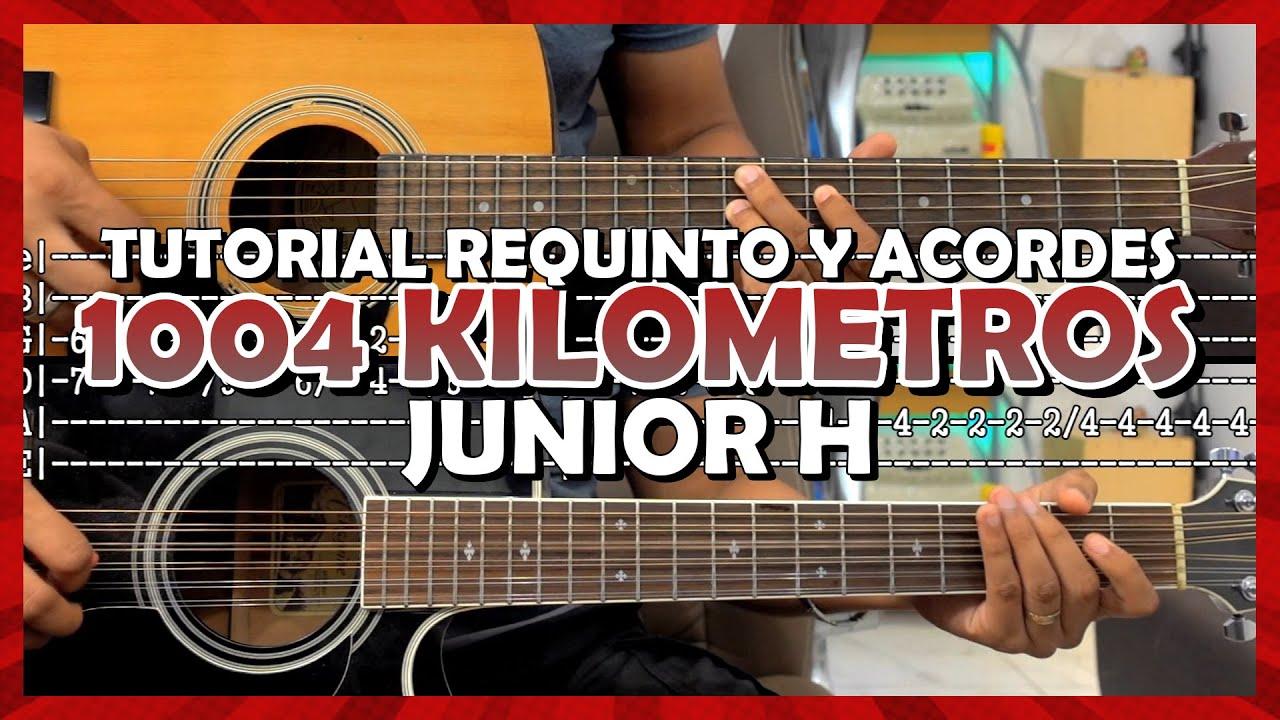 Tutorial | 1004 Kilómetros | Junior H | Requinto | Acordes | TABS