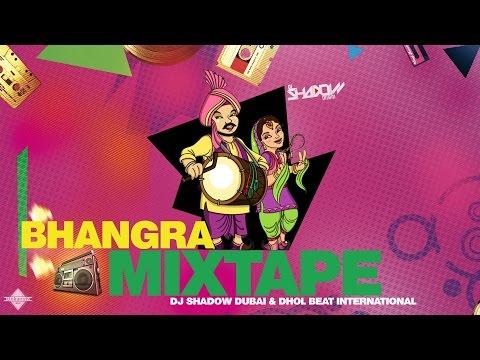 DJ Shadow Dubai & Dhol Beat International | Bhangra Mixtape