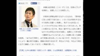 松田悟志が結婚 仮面ライダーナイトで人気…友人紹介で知り合う スポニチ...