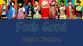 Super Junior Feels Good Lyrics