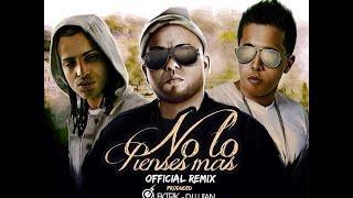No Lo Pienses Más (Official Remix) -Arcangel Y De La Ghetto ft Ñejo