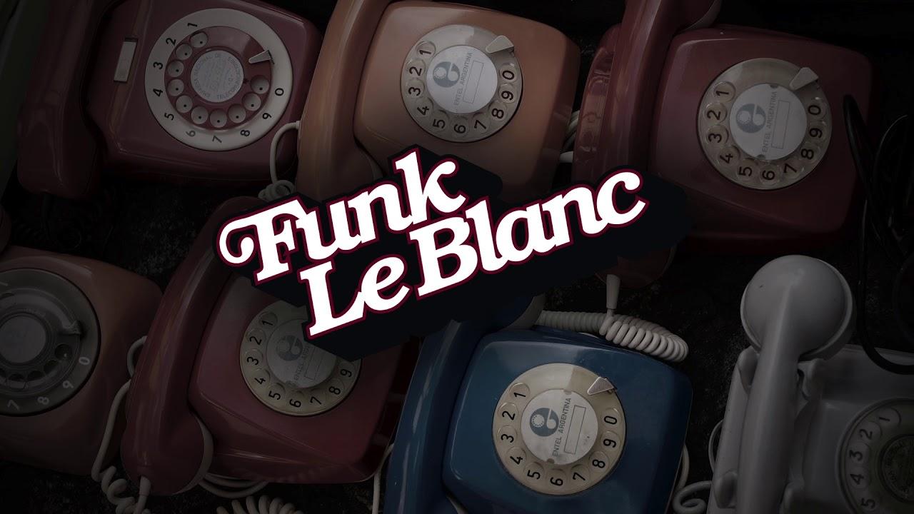 Funk LeBlanc   Musique Fantastique