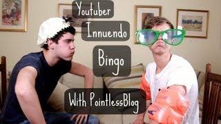 YouTuber Innuendo Bingo With PointlessBlog