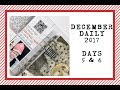 December Daily 2017   Days 5 & 6