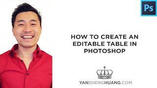 Photoshop Tutorial: How to Create an Editable Table in Photoshop