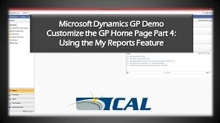 Dynamics GP Tip: Using My Reports Feature - How to Customize the Home Page Part 4