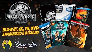 JURASSIC WORLD: FALLEN KINGDOM - Blu-ray, 4K, 3D, DVD Announced & Detailed