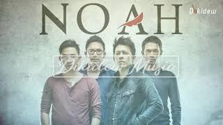 NOAH   Full Album Terbaik 2017   Lagu Indonesia Terbaru 2018