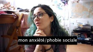 Anxiété, phobie sociale.