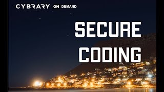 FREE Secure Coding Part 01 of 05 | Cybrary | Learn Now