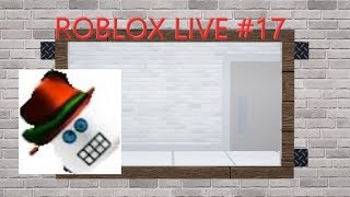 Let's have some fun! - Random roblox games [ROBLOX LIVE STREAM #17]