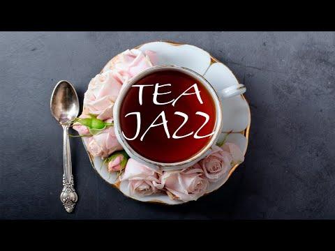Tea Jazz -  Strees Relief JAZZ Music For Work,Study,Reading
