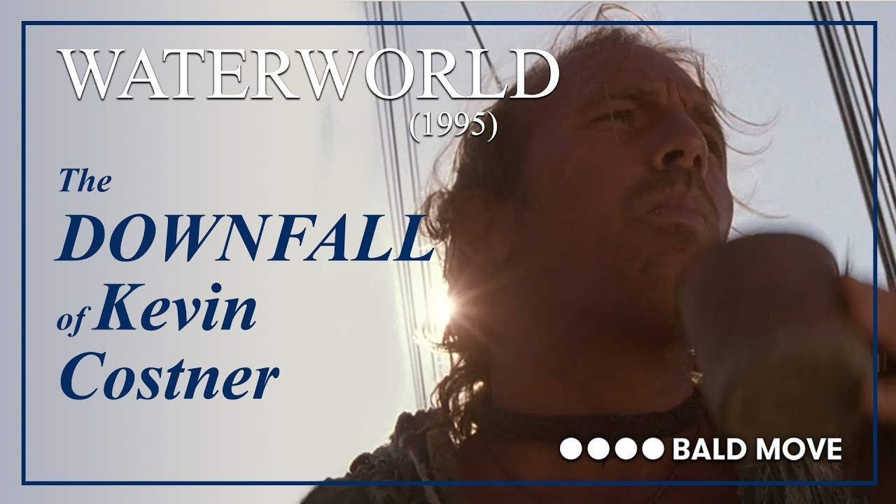 Download The Downfall of Kevin Costner - Waterworld (1995)