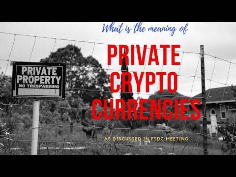 What is the meaning of Private Crypto Currencies as per FSDC press release?