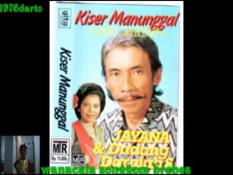 KISER MANUNGGAL(JAYANA DADANG & DARNIAH S)DRAMA TARLING JADUL THN 80AN