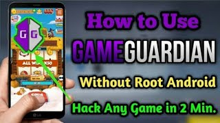 How To Use Game Guardian Without Root Full Tutorial 100% Working | Game Hack | 2020
