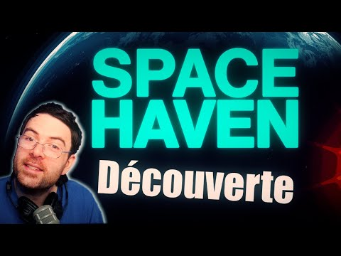 Découverte: Space Haven!