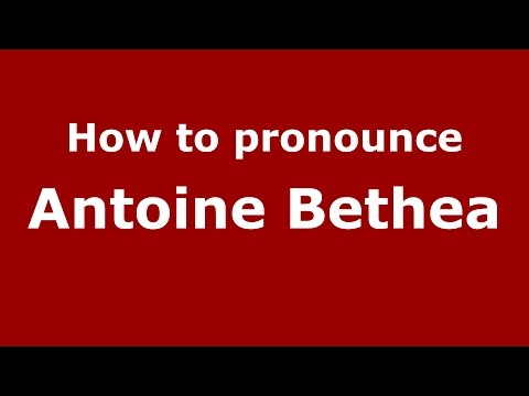 How to pronounce Antoine Bethea (American English/US)  - PronounceNames.com