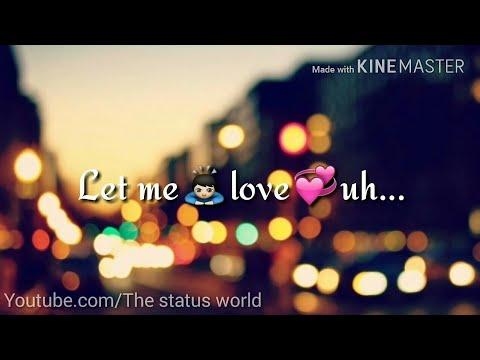 Let Me Love You - Justin Bieber (WhatsApp Status) Video