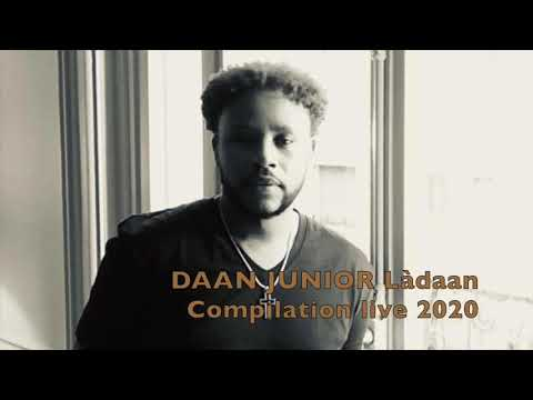 Daan junior - Ladaan, Compilation Live 2020