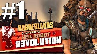 Borderlands - Claptrap's New Robot Revolution! - Part 1 - Patricia Tannis & Tartarus Station!