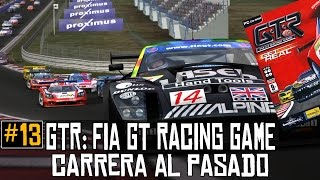 GTR: FIA GT Racing Game || Carrera al pasado #13