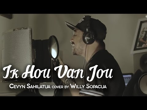 """Ik Hou Van Jou - Cevyn Sahilatua"" Acoustic Cover By Willy Sopacua"
