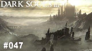 DARK SOULS 3 | #047 - Ich irre umher! | Let's Play Dark Souls 3 (Deutsch/German)