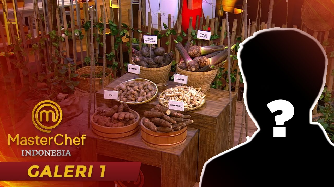 MASTERCHEF INDONESIA - Siapakah Yang Bisa Membuat Hidangan Umbi Terbaik? | Galeri 1