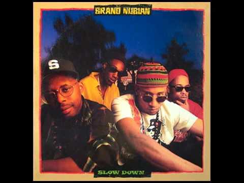 Brand Nubian - Slow Down (Instrumental) [BEST REMAKE]