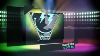 Download lagu Zookëper U Got Me MP3