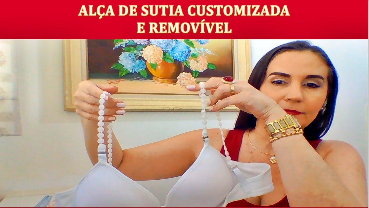 47b0d830b 🌹COMO CUSTOMIZAR ALÇA SUTIA com NEUSA - YouTube
