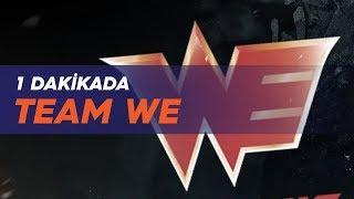 1 dakikada: team we (we)