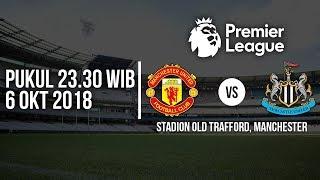 Jadwal Live Liga Inggris di RCTI, Manchester United vs Newcastle United Pukul 23.30 WIB