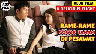 BERGENJOT DENGAN PRAMUGARI SEKSI DI PESAWAT - Alur Cerita Film A Delicious Flight
