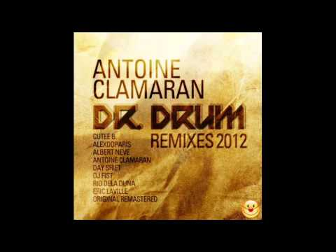 Antoine Clamaran - Dr Drum (Alexdoparis Remix) [Clown Motherfucker]