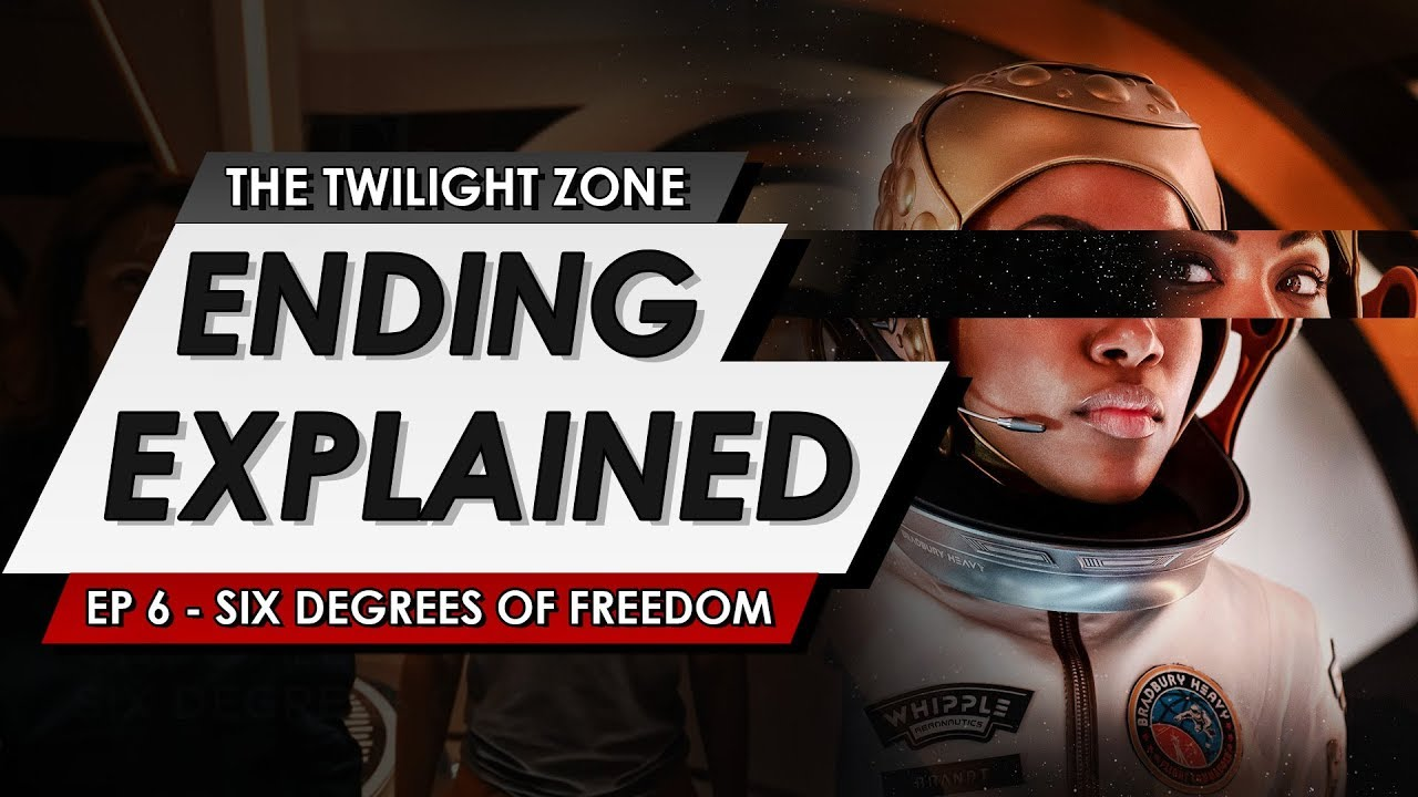 Download The Twilight Zone: 2019: Episode 6: Six Degrees of Freedom: Ending Explained + Spoiler Talk Review