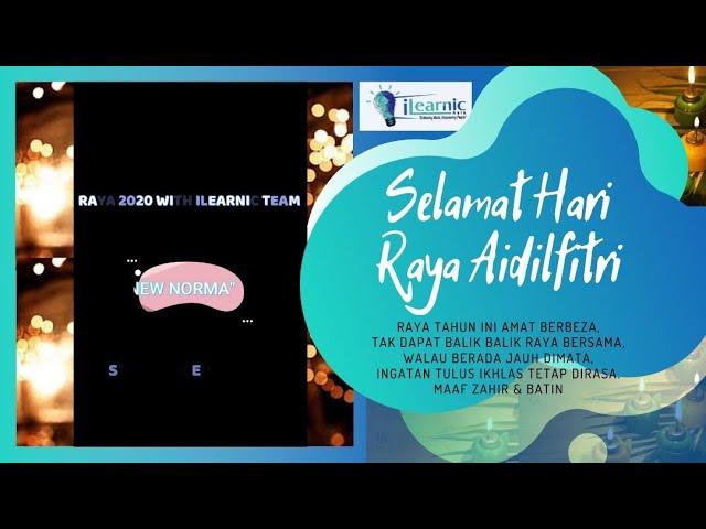 SELAMAT HARI RAYA AIDILFITRI 2020 (new norm raya)