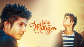 Bhulli Mutiyar | Taran Saini | New Punjabi Songs 2018 | Latest Punjabi Songs 2018
