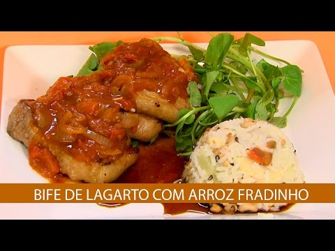 BIFE DE LAGARTO COM ARROZ FRADINHO