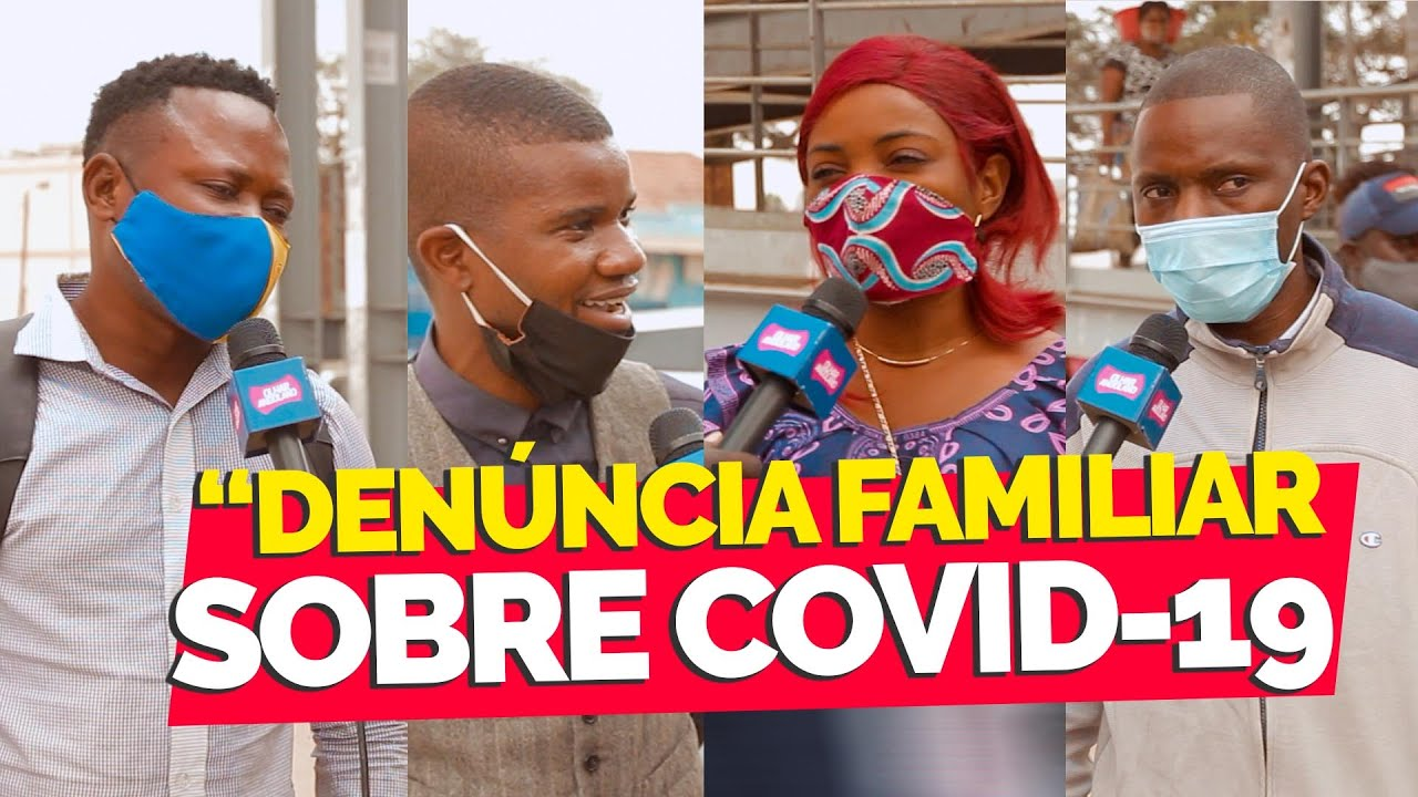 Famílias que Denunciam parentes com covid 19 + como está o relacionamento em tempo de Covid 19