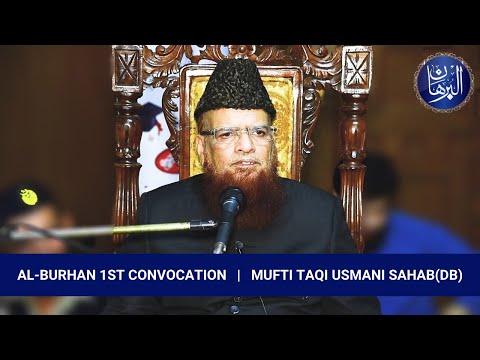 1st Al-Burhan Convocation - Mufti Taqi Usmani (DB)