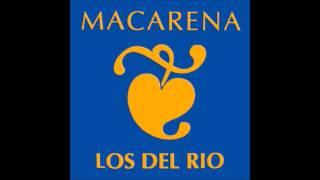 Los Del Rio - Macarena (Extended Radio Version)