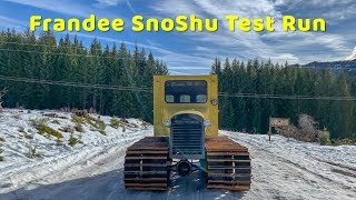 Frandee SnoShu Snowcat Test Drive